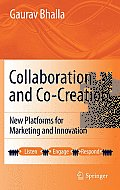 Collaboration & Co Creation New Platforms for Marketing & Innovation