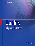 Quality: Its Definition and Measurement as Applied to the Medically Ill
