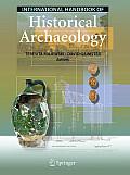 International Handbook Of Historical Archaeology