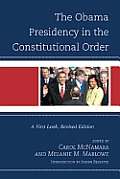 Obama Presidency in the Constitutional Order: A First Look