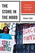 The Store in the Hood: A Century of Ethnic Business and Conflict