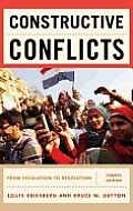 Constructive Conflicts From Escalation to Resolution