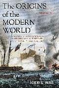 Origins Of The Modern World A Global & Environmental Narrative