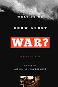 What Do We Know about War?, Second Edition