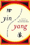 Yin Yang American Perspectives on Living in China