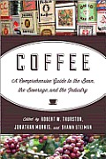 Coffee A Comprehensive Guide to the Bean the Beverage & the Industry