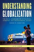 Understanding Globalization: The Social Consequences of Political, Economic, and Environmental Change, Fifth Edition