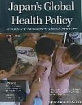Japans Global Health Policy: Depb