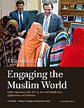 Engaging the Muslim World: Public Diplomacy After 9/11 in the Arab Middle East, Afghanistan, and Pakistan