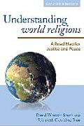 Understanding World Religions: A Road Map for Justice and Peace, Second Edition