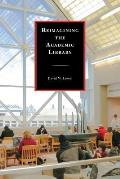 Reimagining the Academic Library
