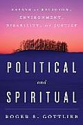 Political & Spiritual Essays on Religion Environment Disability & Justice