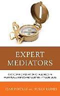 Expert Mediators: Overcoming Mepb