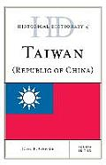 Historical Dictionary of Taiwan (Republic of China)