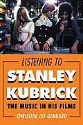 Listening to Stanley Kubrick: Tpb
