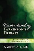 Understanding Parkinsons Disepb