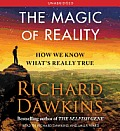 Magic of Reality How We Know Whats Really True