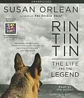 Rin Tin Tin The Life & the Legend Unabridged