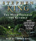 Wind Through the Keyhole A Dark Tower Novel Unabridged & Bonus Stephen King Reads From Doctor Sleep The Sequel To The Shining