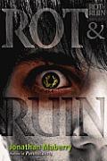 Rot & Ruin, 1