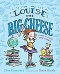 Louise the Big Cheese & the Back To School Smarty Pants