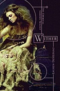 Chemical Garden Trilogy 01 Wither
