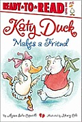 Katy Duck Makes a Friend: Ready-To-Read Level 1