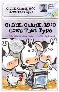 Click, Clack, Moo: Cows That Type/ Book and CD [With CD (Audio)]