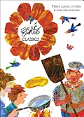 Eric Carle Classics Pancakes Pancakes Walter the Baker The Tiny Seed