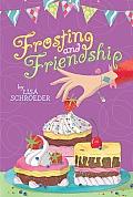 Frosting & Friendship