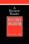 A Ricoeur Reader: Reflection and Imagination