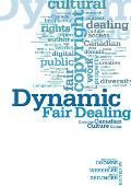 Dynamic Fair Dealing Creating Canadian Culture Online