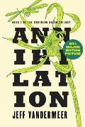 Annihilation Southern Reach Volume 1
