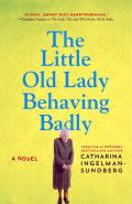 The Little Old Lady Behaving Badly: League Of Pensioners 3