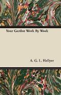 Your Garden Week by Week