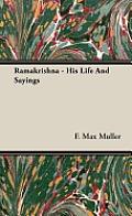 Ramakrishna - His Life and Sayings