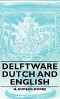 Delftware - Dutch and English