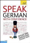 Teach Yourself. Speak German With Confidence