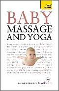 Teach Yourself Baby Massage & Yoga