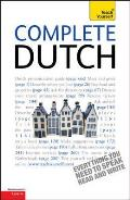 Complete Dutch Beginner To Intermediate Course: Learn To Read, Write, Speak and Understand a New Language With Teach Yourself