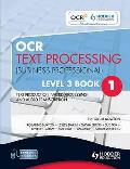 Ocr Text Processing (Business Professional): Text Production, Word Processing and Audio Transcription