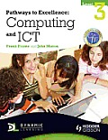 Pathways to Excellence: Computing and Ict Level 3