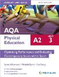 Aqa A2 Physical Education Student Unit Guide New Edition: Unit 3 Optimising Performance and Evaluating Contemporary Issues Within Sport