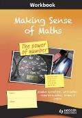 Making Sense of Maths: the Power of Number - Workbook: Number Operations, Ratio Tables, Negative Numbers, Primes & Indices