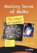 Making Sense of Maths: the Power of Number - Student Book: Number Operations, Ratio Tables, Negative Numbers, Primes & Indices