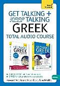 Get Talking and Keep Talking Greek Total Audio Course: The Essential Short Course for Speaking and Understanding with Confidence