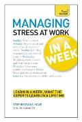 Managing Stress At Work in a Week