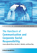 The Handbook of Communication and Corporate Social Responsibility (Handbooks in Communication and Media)