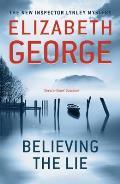 Believing the Lie: an Inspector Lynley Novel