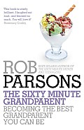 The Sixty Minute Grandparent